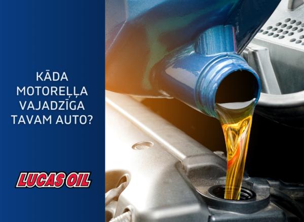 motorella, motorellas izvele, lucas oil produkti, ieteikumi