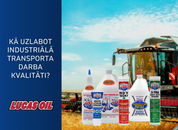 lidzekli industrialajam transportam, lucas oil produkti, ieteikumi